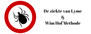 Ziekte van Lyme & de Wim Hof Methode